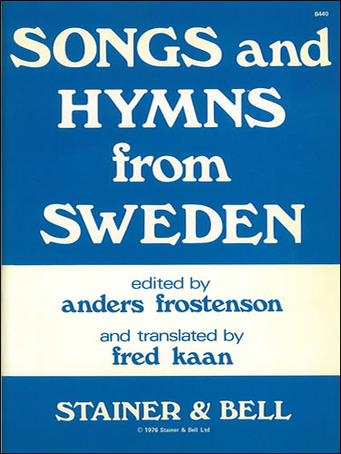 Kaan, Fred: Songs And Hymns From Sweden