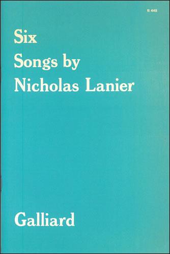 Lanier, Nicholas: Six Songs
