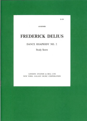 Delius, Frederick: Dance Rhapsody No. 2 For Orchestra