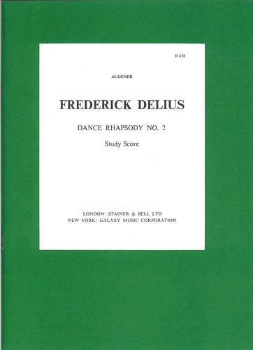 Delius, Frederick: Dance Rhapsody No. 2 For Orchestra