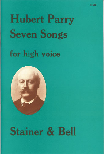Parry, C. Hubert: Seven Songs For High Voice