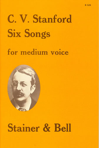 Stanford, Charles V: Six Songs For Medium Voice