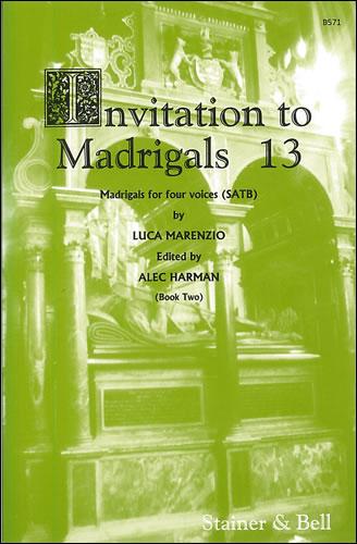 Invitation To Madrigals Book 13