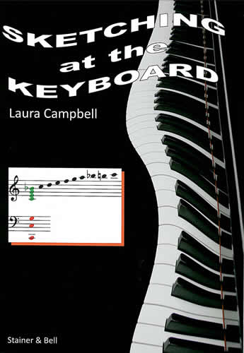 Campbell, Laura: Sketching At The Keyboard