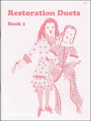 Restoration Duets. Book 1