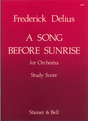 Delius, Frederick: Song Before Sunrise, A For Small Orchestra