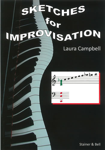 Campbell, Laura: Sketches For Improvisation