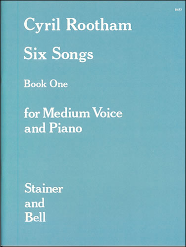 Rootham, Cyril Bradley: Songs, Book 1