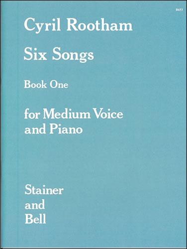 Rootham, Cyril Bradley: Songs, Book 1