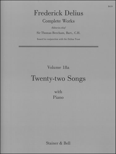 Delius, Frederick: Twenty-two Songs With Piano