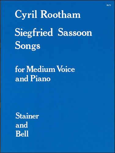 Rootham, Cyril Bradley: Songs, Book 2 (Siegfried Sassoon Songs)