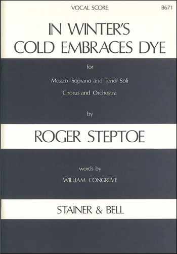 Steptoe, Roger: In Winter's Cold Embraces Dye
