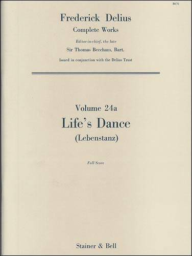 Delius, Frederick: Life's Dance (Lebenstanz), For Orchestra