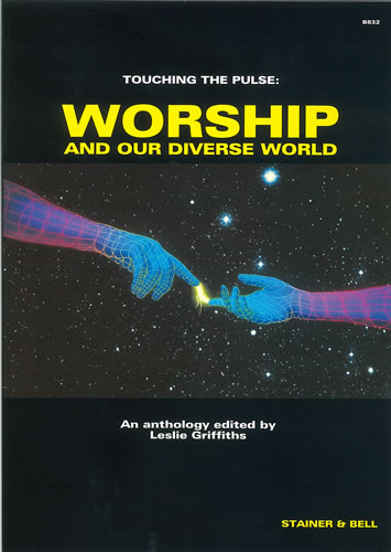 Touching The Pulse: Worship And Our Diverse World