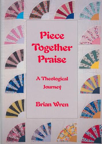 Wren, Brian: Piece Together Praise