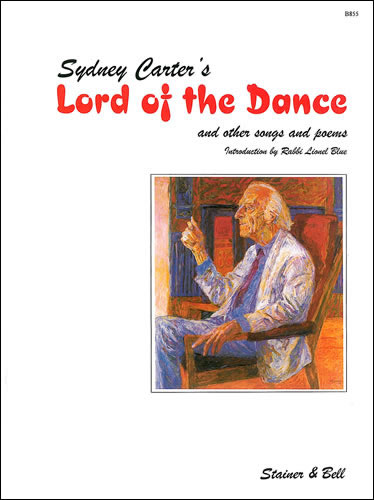 Carter, Sydney: Lord Of The Dance And Other Songs And Poems