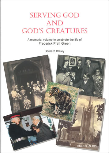 Green, Fred Pratt: Serving God And God's Creatures