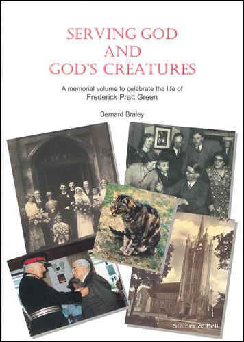 Green, Fred Pratt: Serving God And God's Creatures