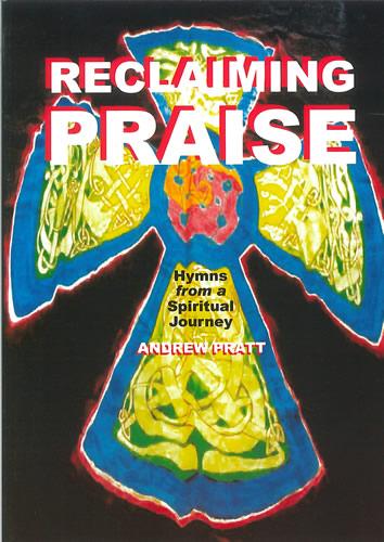 Pratt, Andrew: Reclaiming Praise