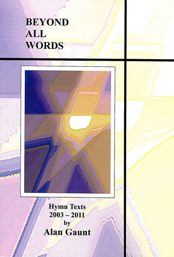 Gaunt, Alan: Beyond All Words