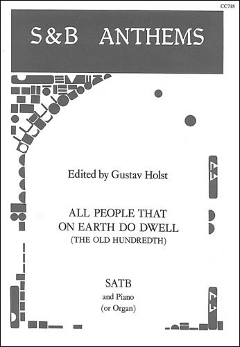 Holst, Gustav: All People That On Earth Do Dwell (The Old 100th)