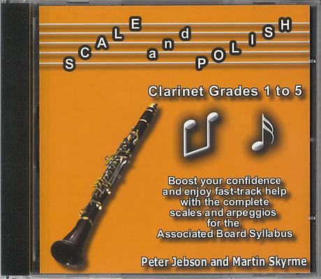 Jebson, Peter And Skyrme, Martin: Scale And Polish (Clarinet)