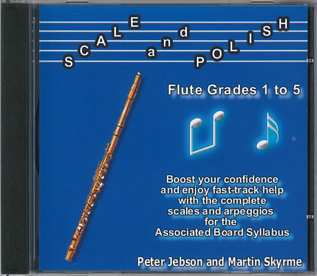 Jebson, Peter And Skyrme, Martin: Scale And Polish (Flute)