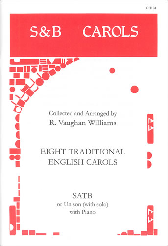 Vaughan Williams, Ralph: Eight Traditional English Carols