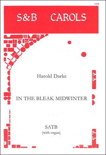 Darke, Harold: In The Bleak Midwinter. SATB And Organ