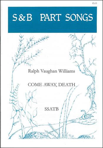 Vaughan Williams, Ralph: Come Away, Death