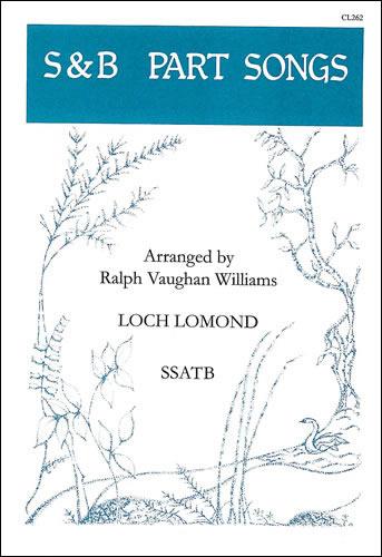 Vaughan Williams, Ralph: Loch Lomond. SSATB