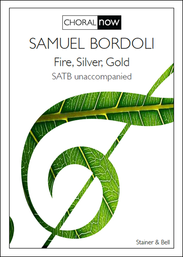 Bordoli, Samuel: Fire, Silver, Gold (PRINTED VERSION)