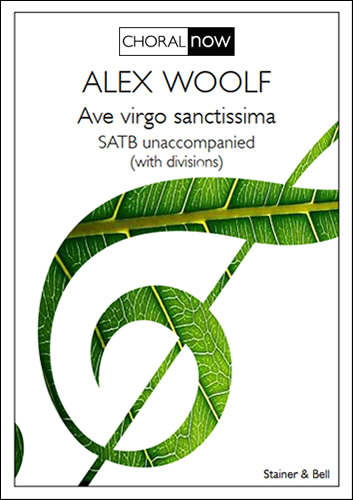 Woolf, Alex: Ave Virgo Sanctissima (PRINTED VERSION)