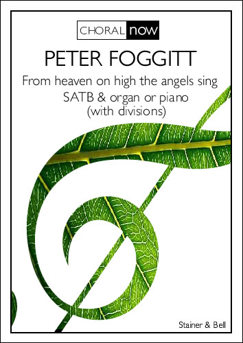 Foggitt, Peter: From Heaven On High The Angels Sing (PRINTED VERSION)
