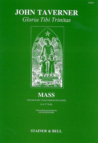 Taverner, John: Gloria Tibi Trinitas. Mass