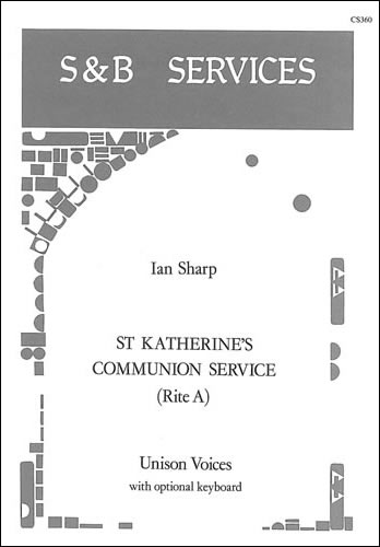 Sharp, Ian: St Katherine's Communion Service: Series 3