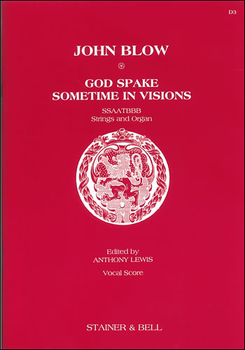 Blow, John: God Spake Sometimes In Visions
