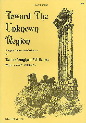 Vaughan Williams, Ralph: Toward The Unknown Region. Vocal Score