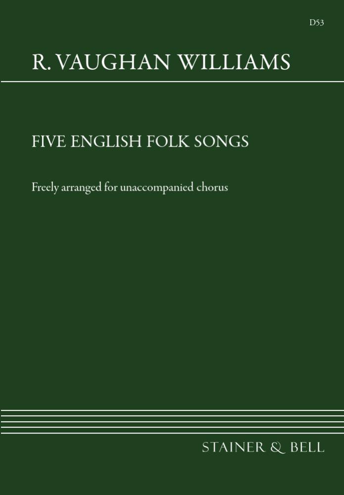 Vaughan Williams, Ralph: Five English Folksongs