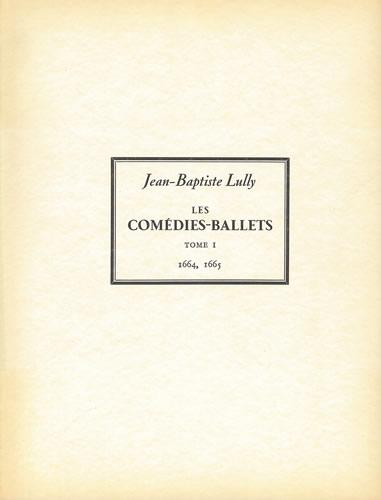 Lully, Jean Baptiste: Le Mariage Forcé And L'Amour Médecin