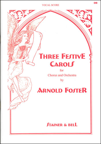 Foster, Arnold: Three Festive Carols