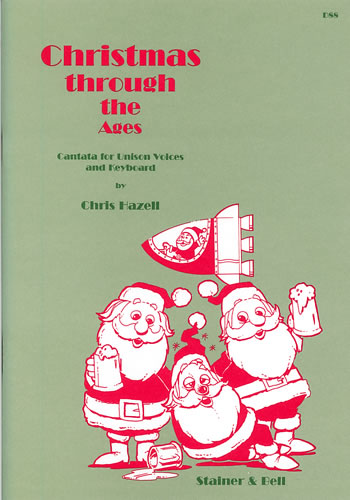 Hazell, Chris: Christmas Through The Ages