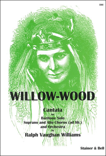 Vaughan Williams, Ralph: Willow-wood. Vocal Score