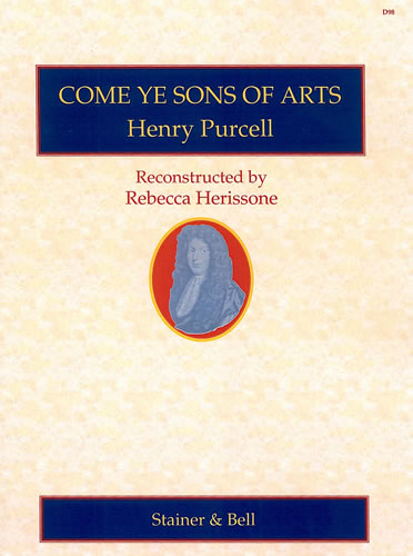 Purcell, Henry: Come Ye Sons Of Arts. Score