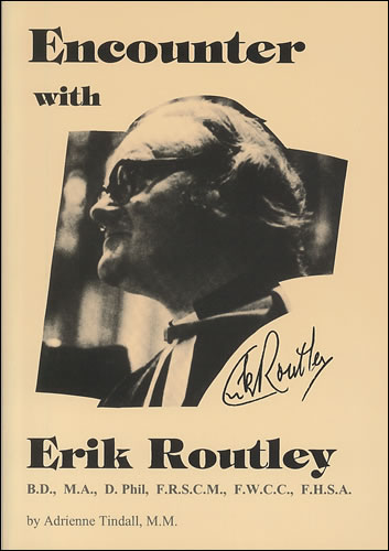 Encounter With Erik Routley