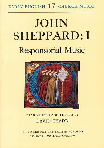 Sheppard, John: I – Responsorial Music
