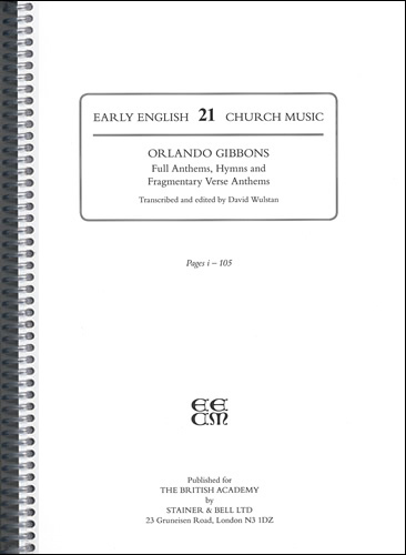 Gibbons, Orlando: II – Full Anthems, Hymns And Fragmentary Verse Anthems