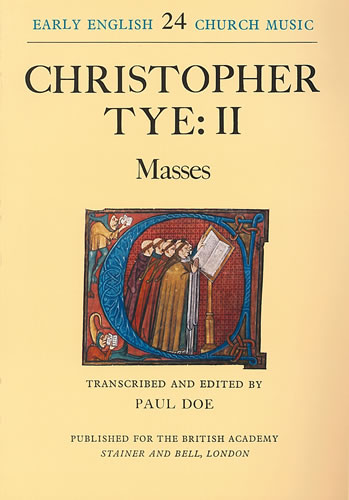Tye, Christopher: II – Masses