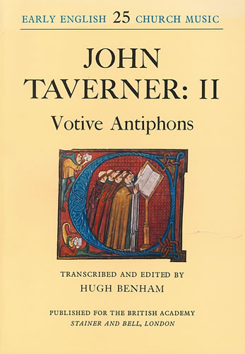Taverner, John: II – Votive Antiphons