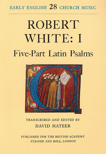 White, Robert: I – Five-Part Latin Psalms